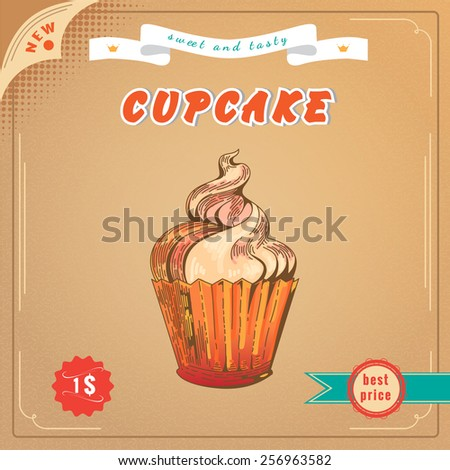Cute cupcaket. Vector Engraving illustration. Vintage Cupcake Poster. Delicious cupcake dessert. Sweet cupcake advertising banner - stock vector