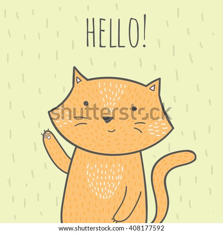 Cute doodle card with a cat that says hello. Cute vector illustration with cat for invitations, brochures, birthday cards. Cat in cartoon style. Cat illustration. Cat birthday card. Hand drawn cat. - stock vector