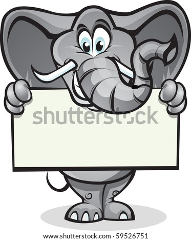 Cute elephant holding up a sign. Separated into layers for easy editing. - stock vector