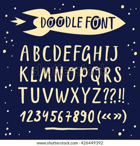 Cute hand drawn brush ink vector ABC letters and figures set. Doodle comic font with cartoon space rocket for your design.