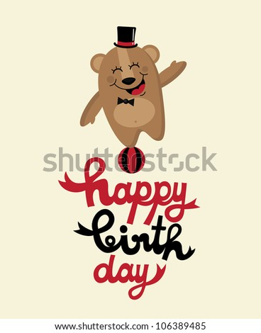 cute happy birthday card with fun bear. vector illustration