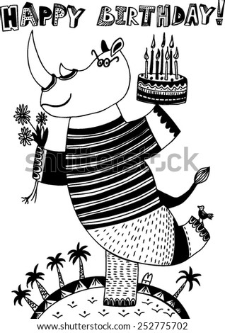 Cute happy birthday card with fun rhino with cake and fliwers. Vector hand drawn illustration. Black and white. - stock vector
