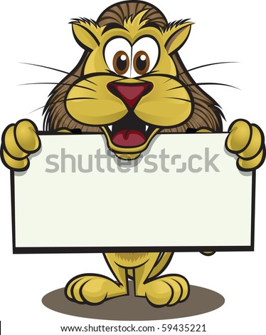 Cute lion holding up a sign. Separated into layers for easy editing. - stock vector