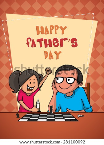 Cute little girl playing chess with her dad on the occasion of Happy Father's Day celebrations, beautiful greeting card design. - stock vector