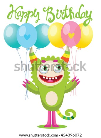 Cute Monster With Color Balloons Vector. Cartoon Cute Monster Vector Illustration. Funny Monster Birthday Greeting Card.