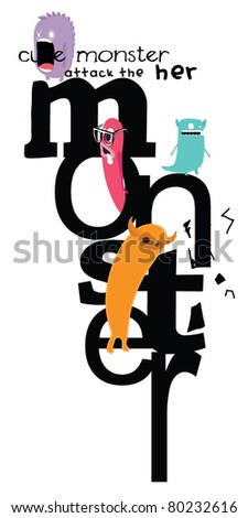 cute monster with words - stock vector