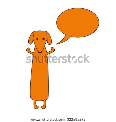 Cute orange colored brown contoured dachshund standing on hind legs with dissolved forelegs and empty speech bubble near it. Vector flat style illustration. Free hugs day illustration - stock vector