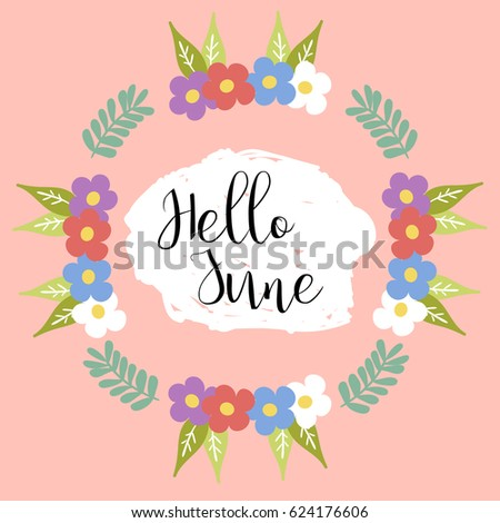 Hello June Stock Images, Royalty-Free Images & Vectors  Shutterstock