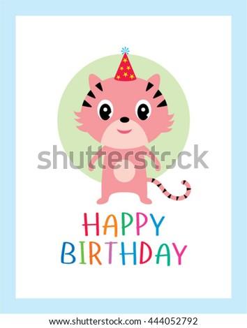 Cute Tiger Birthday Card Stock Vector 444052792 Shutterstock