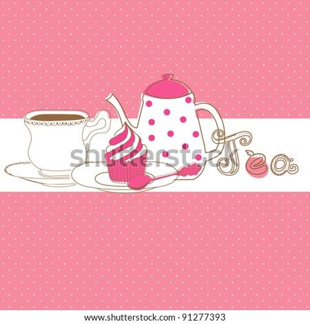 Cute vector card with tea cap, pot  and sweet cupcake - stock vector