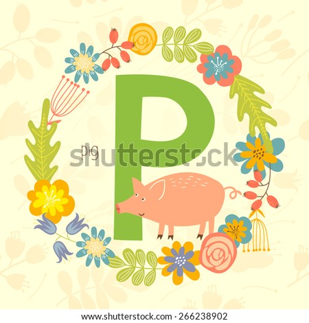 Cute Zoo alphabet, Pig with letter P and floral wreath in vector.  - stock vector