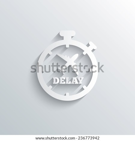 Cutout paper background. Delayed flight sign icon. Airport delay timer symbol. Airplane icon. White poster with icon. Vector - stock vector