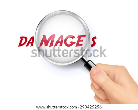 damages word showing through magnifying glass held by hand