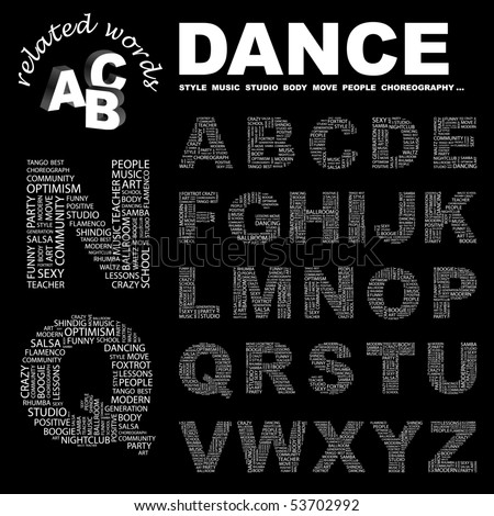 DANCE. Vector letter collection. Wordcloud illustration.