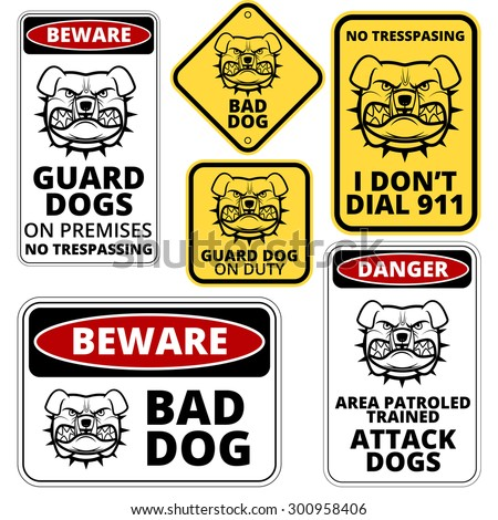 Danger Dog Signs Labels Collection. Vector EPS8 set - stock vector