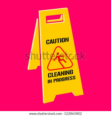 Danger Sign 'Caution Cleaning in Progress,