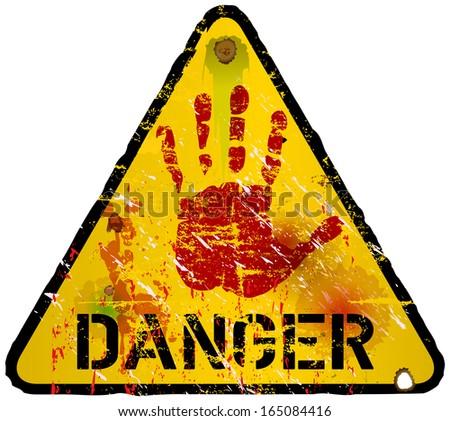 danger sign, warning / prohibition sign, vector - stock vector