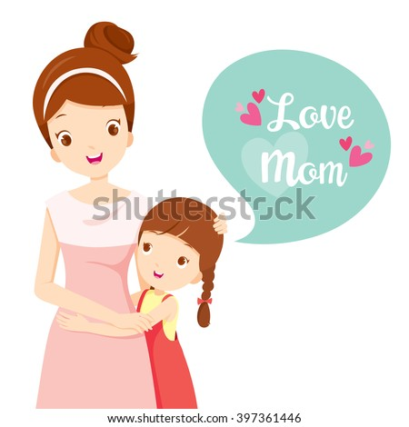 Daughter Hugging Her Mother, Mother's Day, Embracing, Love, Children, Family  - stock vector