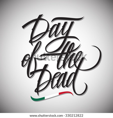 Day dead calligraphic lettering design card stock photo photo day of the dead calligraphic lettering design card template creative typography for holiday greetings m4hsunfo