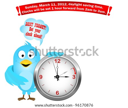 Daylight saving time begins. Blue Bird with icon a clock and speech bubble. Vector illustration. - stock vector