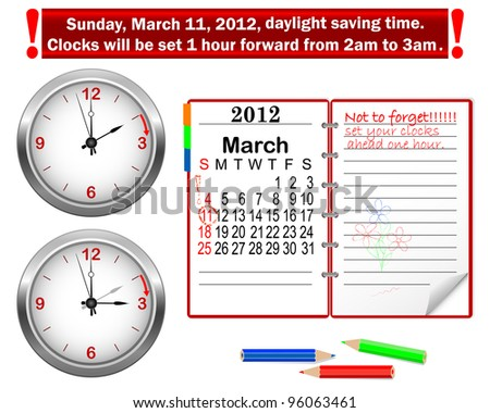 Daylight saving time begins. Icon Clock and notepad with calendar. Vector illustration. - stock vector