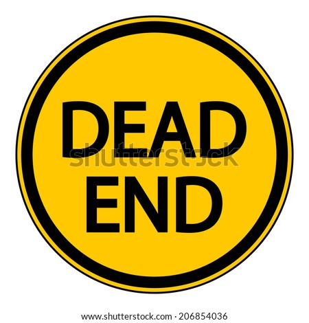 Dead End sign on white background. Vector illustration. - stock vector