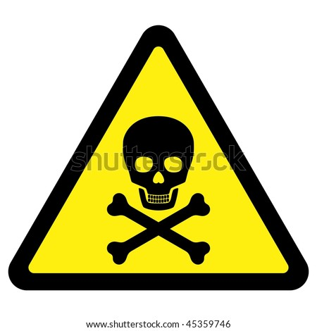 Deadly Danger Sign - stock vector