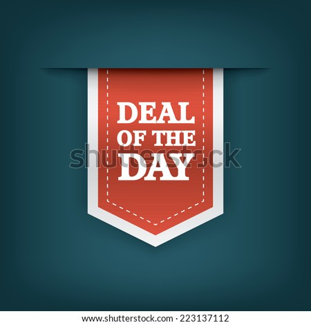 Deal of the day vertical ribbon bookmark tag element for sales promotion. Eps10 vector illustration - stock vector