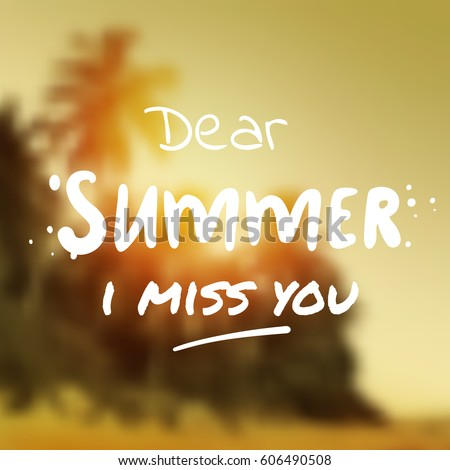 Great Dear Summer I Miss You   Surf Vector Illustration Eps 10. Tropical Blurry  Beach Background