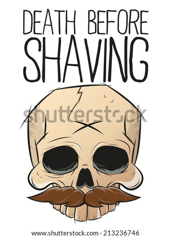 death before shaving skull with mustache - stock vector