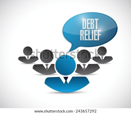debt relief team sign illustration design over a white background - stock vector