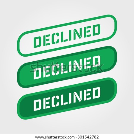 DECLINED, Green stamp vector over a white background. - stock vector