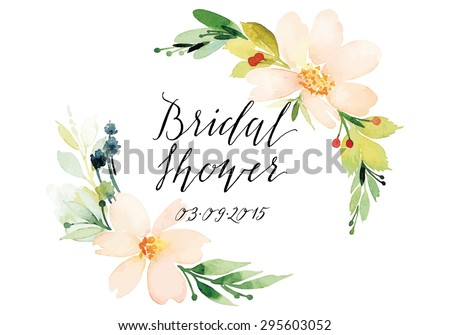 Decorative card. Watercolor flowers. Hand lettering. Bridal shower. - stock vector