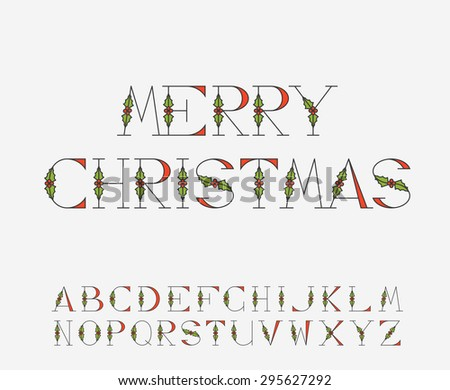 Decorative Christmas alphabet with mistletoe decorations for postcards and greetings - stock vector