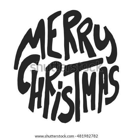 Decorative Greeting Card with handdrawn lettering. Handwritten black phrase Merry Christmas in circle form isolated on white background. Trendy rough vector design element for xmas decorations