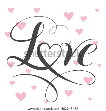 Decorative love text with heart. Calligraphic love lettering