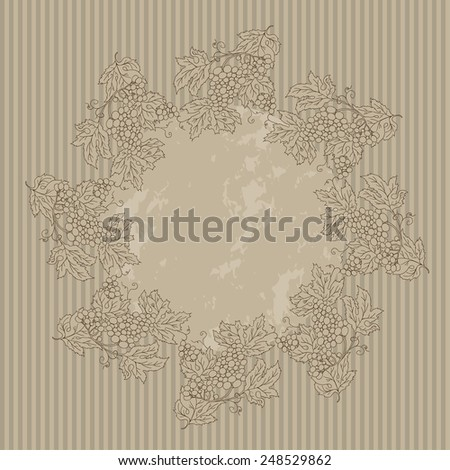 Decorative vintage circular seamless frame branch of grapes, simple template advertising flyer. Best for web banners, booklet, menus. Vector illustration - stock vector