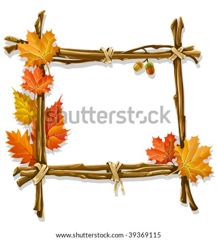 decorative wooden frame made of branches with autumn leaves - vector illustration - stock vector