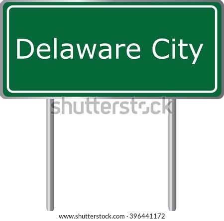 Delaware City , Delaware , road sign green vector illustration, road table, USA city - stock vector