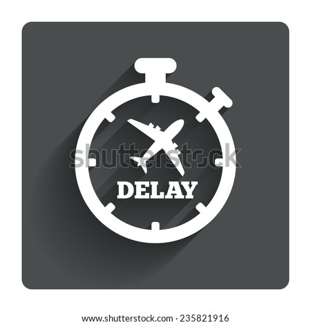 Delayed flight sign icon. Airport delay timer symbol. Airplane icon. Gray flat square button with shadow. Modern UI website navigation. Vector - stock vector