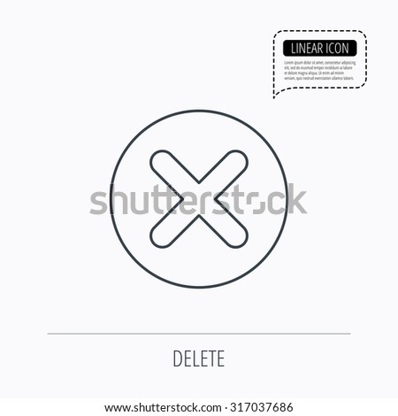 Delete icon. Decline or Remove sign. Cancel symbol. Linear outline icon. Speech bubble of dotted line. Vector - stock vector