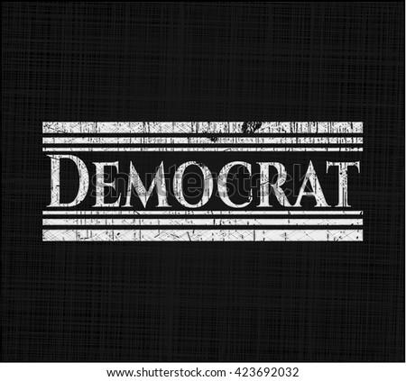 Democrat chalkboard emblem written on a blackboard - stock vector
