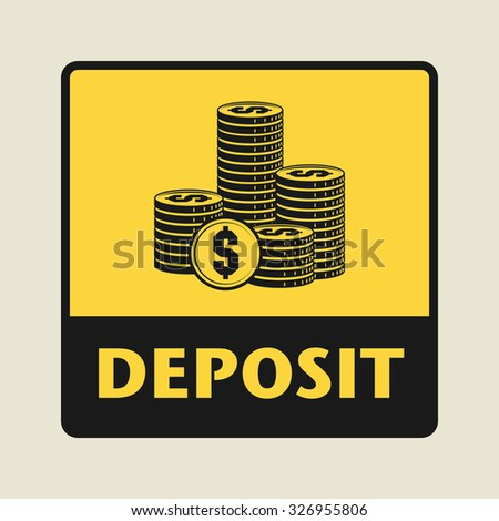 Deposit icon or sign, vector illustration - stock vector