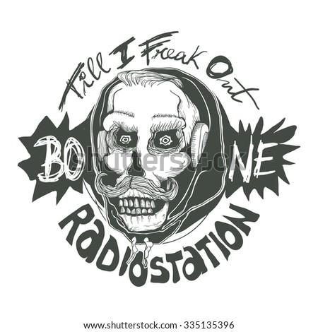 "Design ""Till I Freak Out, Bone Radiostation"" for t-shirt print with skull in headphones in hoodie  - stock vector"