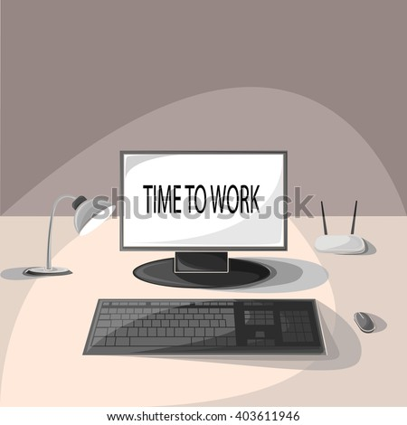 Desktop. Time to work. Computer, lamp, mouse, monitor, desk. Workplace. Vector illustration.
