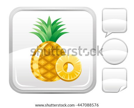 Dessert food icon with pineapple fruit  for season concept - summer gardening or autumn farming harvest. With square and other blank button forms set - speaking bubble, circle, sticker - stock vector