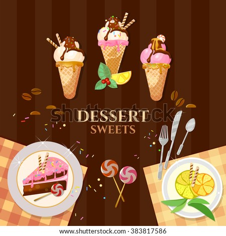Desserts and sweets ice cream delicious cake chocolate cream vector illustration - stock vector