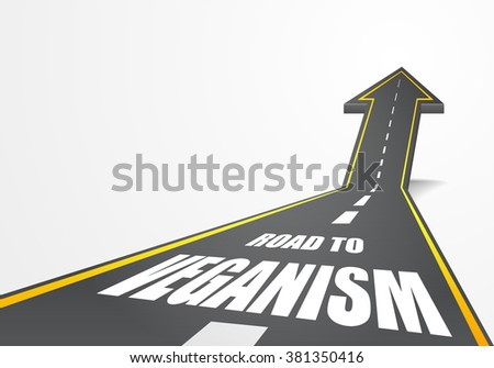 detailed illustration of a highway road going up as an arrow with Veganism text, eps10 vector