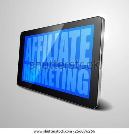 detailed illustration of a tablet computer device with Affiliate Marketing text, eps10 vector - stock vector