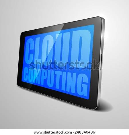 detailed illustration of a tablet computer device with cloud computing text, eps10 vector - stock vector